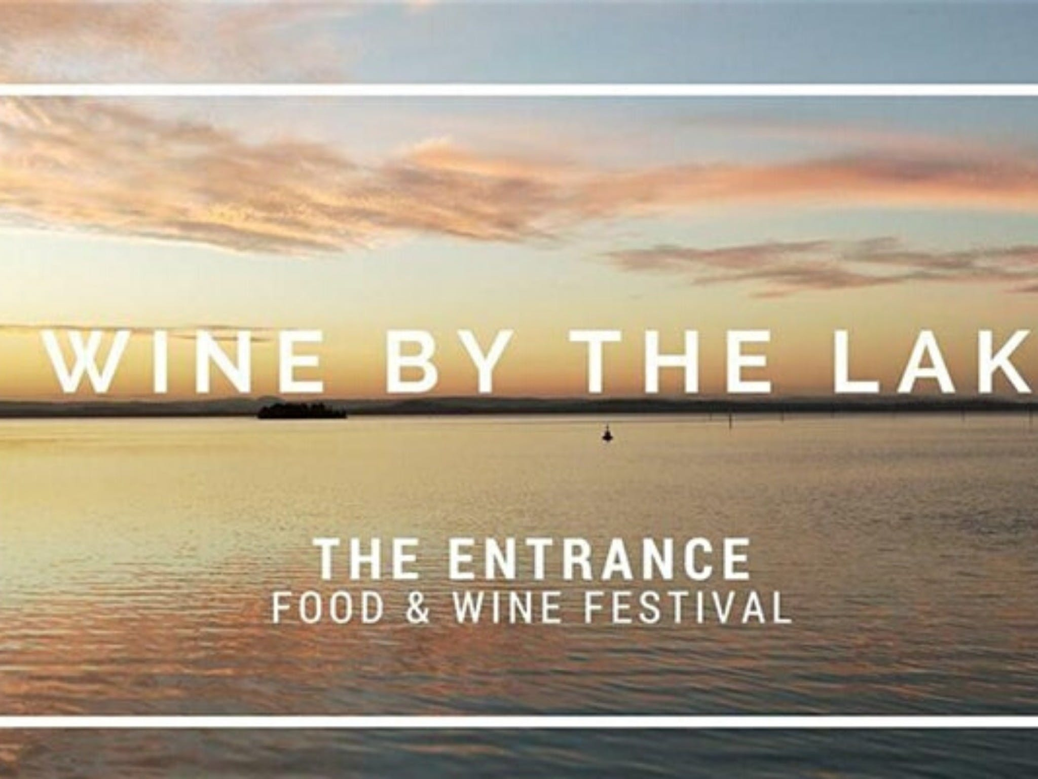 The Entrance Food and Wine Festival - Tourism Canberra